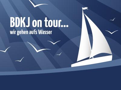 BDKJ on tour… wir gehen aufs Wasser!