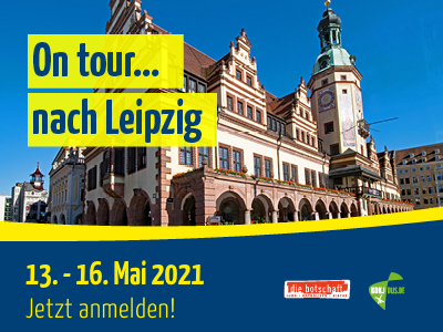 On Tour 2021… wir fahren nach Leipzig!