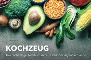 Kochzeug – Das nachhaltige Kochbuch der Düsseldorfer Jugendverbände